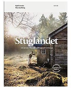 Stuglandet : en guide till fria övernattningar