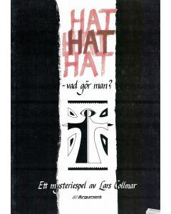 Hat hat hat - vad gör man?