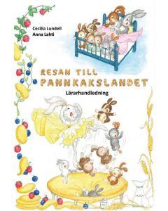Resan till Pannkakslandet - Lärarhandledning