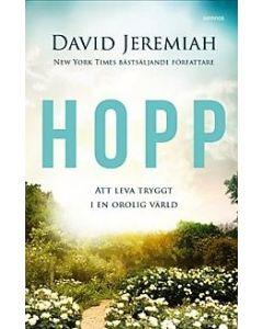 Hopp : att leva tryggt i en orolig värld