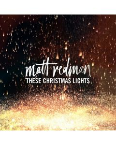 Matt Redman - These Christmas Lights - CD