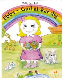 Ebba - Gud älskar dig