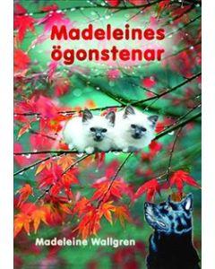 Madeleines ögonstenar