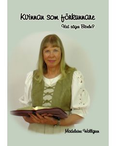 Kvinnor som förkunnare. Vad säger bibeln?