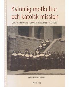 Kvinnlig motkultur och katolsk mission