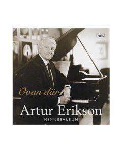 Arthur Erikson - Ovan där, - CD