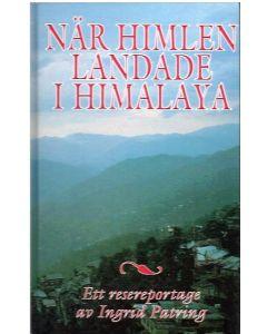 När himlen landade i Himalaya