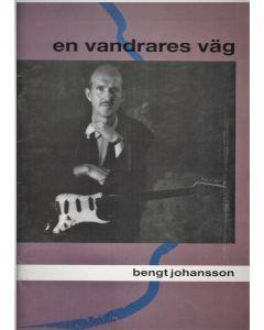 En vandrares väg.Bengt Johansson - Not