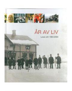 År av liv Luleå stift 1904-2004