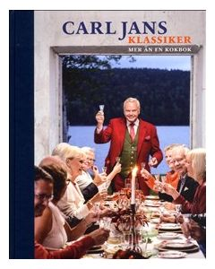 Carl Jans klassiker : mer än en kokbok