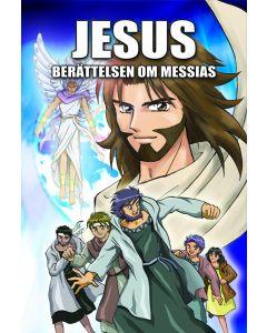 Jesus : berättelsen om Messias