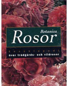 Botanica Rosor : encyklopedi över trädgårds- och vildrosor
