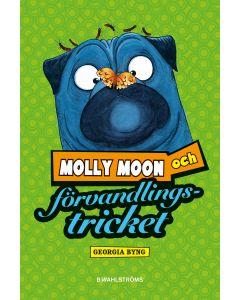 Molly Moon och förvandlingstricket