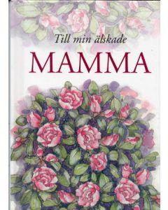 Till min älskade mamma