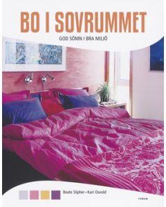 Bo i sovrummet : god sömn i bra miljö
