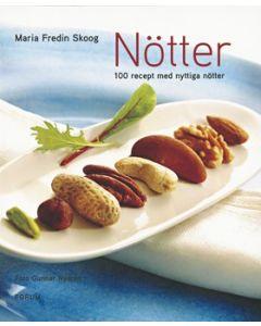 Nötter : 100 recept med nyttiga nötter