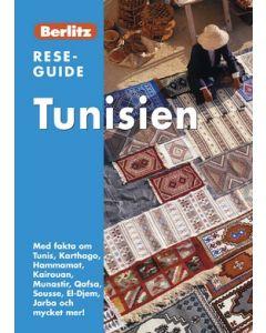 Tunisien : med fakta om Tunis, Karthago, Hammamat, Kairouan, Munastir, Qafsa, Sousse, El-Djem, Jarba