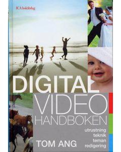 Digitalvideohandboken : utrustning, teknik, teman, redigering