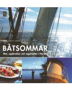 Båtsommar : mat, upplevelser och segelvatten i Norden