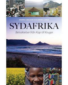 Sydafrika : betraktelser från Kap till Kruger