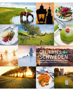 Geliebtes Schweden : wunderbare natur & gutes essen