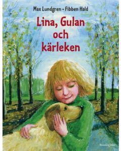 Lina, Gulan och kärleken