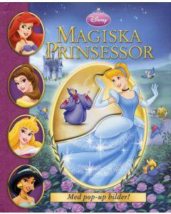 Magiska prinsessor : med pop-up bilder!