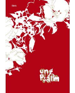 Ung psalm [Musiktryck]