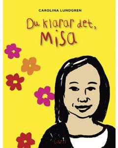 Du klarar det, Misa