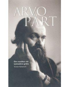 Arvo Pärt : om musiken vid tystnadens gräns
