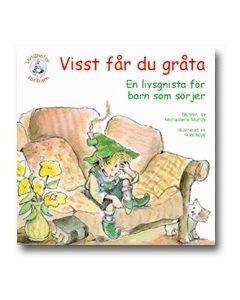 Visst får du gråta : en bok för barn som sörjer