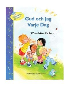 Gud och jag varje dag : 365 andakter för barn