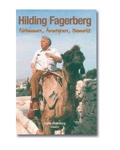 Hilding Fagerberg : förkunnare, äventyrare, humorist