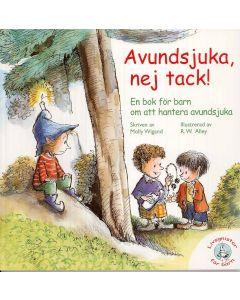 Avundsjuka, nej tack! : en bok för barn om att hantera avundsjuka