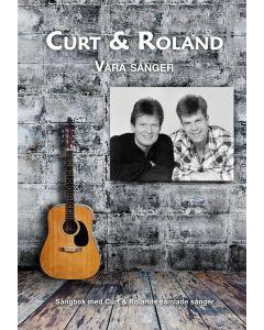Curt & Roland : våra sånger