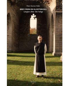 Brev från en klostercell : längtan efter det heliga