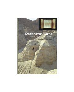Dödahavsrullarna : innehåll, bakgrund och betydelse