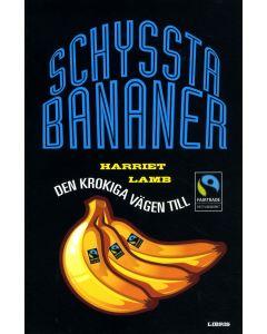 Schyssta bananer : den krokiga vägen till Rättvisemärkt