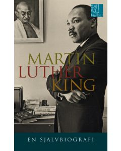 Martin Luther King : en självbiografi