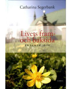 Livets fram- och baksida : samtalsbok