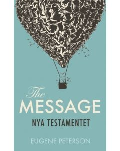 Nya Testamentet : the message på svenska