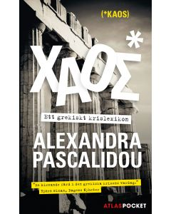 Kaos : ett grekiskt krislexikon