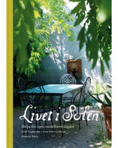 Livet i solen : skapa din egen medelhavsträdgård