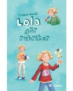 Lola gör rubriker