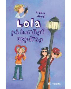 Lola på hemligt uppdrag