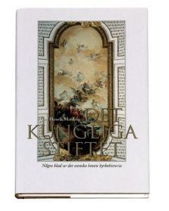 Det kungliga stiftet : några blad ur det svenska hovets kyrkohistoria