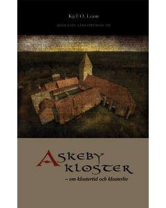 Askeby kloster : om klostertid och klosterliv