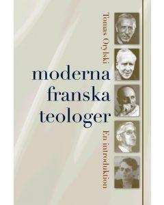 Moderna franska teologer : en introduktion