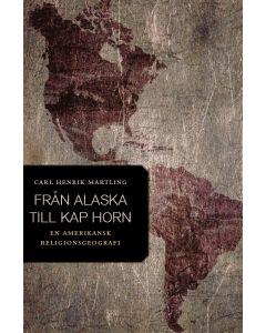 Från Alaska till Kap Horn : en amerikansk religionsgeografi