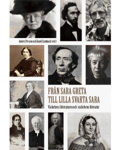 Från Sara Greta till Lilla svarta Sara : väckelsen i litteraturen och väckelsens litteratur